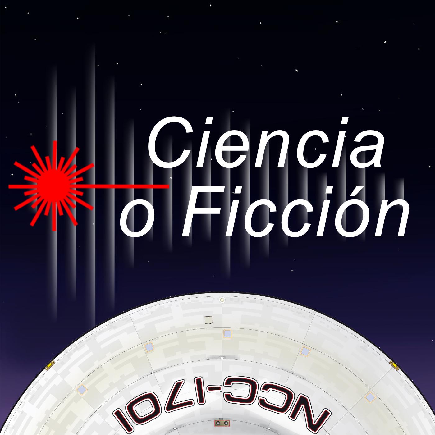 Ciencia o Ficción